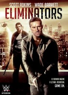Eliminators - Οι Εξολοθρευτές
