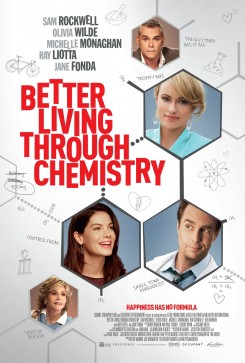 Better Living Through Chemistry - Ερωτική Xημεία
