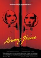 Always Shine - Σκοτεινές ψυχές