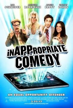 InAPPropriate Comedy -  Μια Απαράδεκτη Κωμωδία.