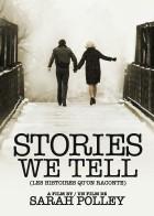 Stories We Tell - Ιστορίες της Ζωής μας