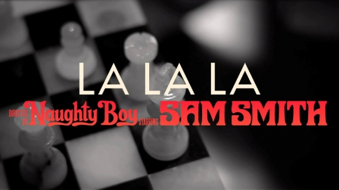 Naughty Boy Feat Sam Smith - La La La