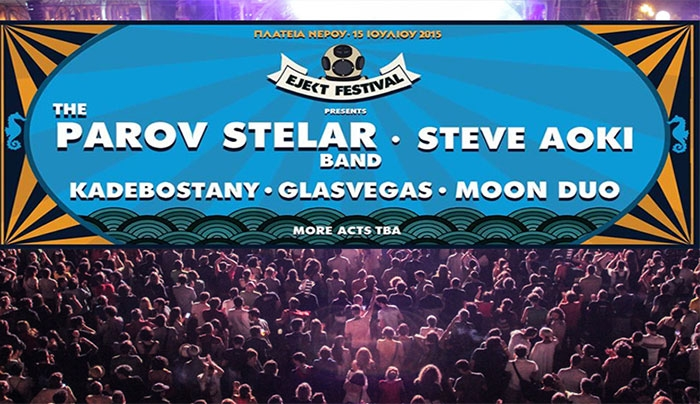 Ejekt Festival 2015: The Parov Stelar Band, Steve Aoki, Kadebostany, Glasvegas, Moon Duo στις 15 Ιουλίου