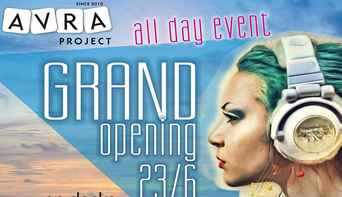 Avra Project: Grand Opening στις 23 Ιουνίου -All day event