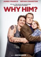 Why Him? - Γιατί Αυτόν;