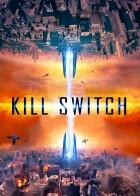 Kill Switch - Θανάσιμη Ανακάλυψη