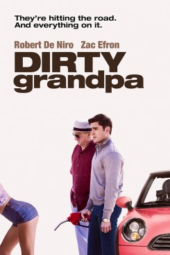 Dirty Grandpa - Άτακτος Παππούς