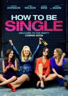 How to Be Single - Οδηγός Για Singles