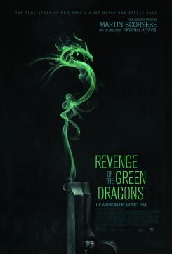 Revenge Of The Green Dragons - Η Συμμορία των Πράσινων Δράκων