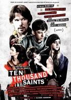 Ten Thousand Saints - Δέκα Χιλιάδες Άγιοι