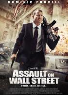 Assault On Wall Street - Επίθεση στην Γουόλ Στριτ