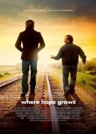 Where Hope Grows - Η Ελπίδα Έρχεται Απρόσμενα