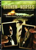 Broken Horses - Πόλεμος Συμμοριών