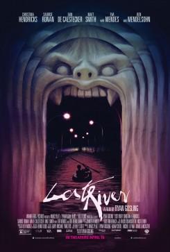 Lost River - Σκοτεινός Υπόκοσμος