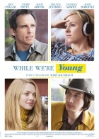 While We're Young - Όσο Είμαστε Νέοι