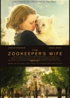 The Zookeeper's Wife - Η Γυναίκα του Ζωολογικού Κήπου