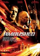 Ambushed - Ενέδρα Θανάτου