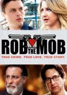 Rob the Mob - Σύγχρονοι Μπόνι και Κλάιντ κλέβουν την αμερικανική μαφία